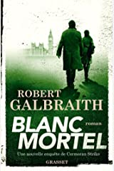 Blanc Mortel: roman (Grand Format) (French Edition) Kindle Edition