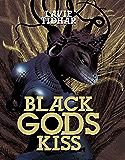 Black Gods Kiss