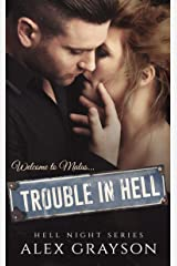 Trouble in Hell (Hell Night Book 1) Kindle Edition
