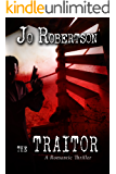 The Traitor (Bigler County Romantic Thrillers Book 3)