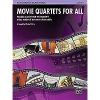 Movie Quartets for All: Trombone, Baritone B.C., Bassoon, Tuba (For All Series)