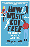 How Music Got Free: What happens when an entire generation commits the same crime?