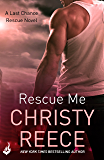 Rescue Me: Last Chance Rescue Book 1