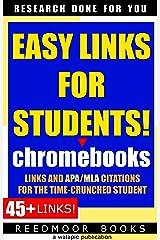 Chromebooks (Easy Links) Kindle Edition