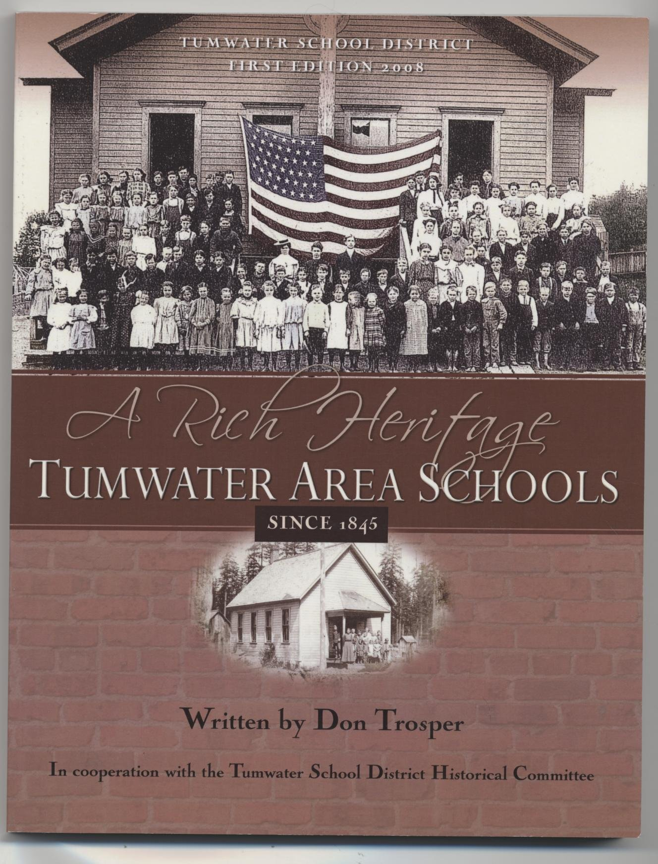A Rich Heritage TUMWATER AREA SCHOOLS SINCE 1845: Don