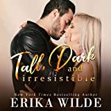 Tall, Dark and Irresistible: A Fake Boyfriend Romance: Tall, Dark and Sexy Series, Book 2