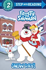 Snow Day! (Frosty the Snowman) (Step into Reading) Kindle Edition