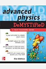 Advanced Physics Demystified: A Self-teaching Guide Kindle Edition
