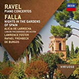 Ravel: The Piano Concertos; Falla: Nights In The Gardens Of Spain