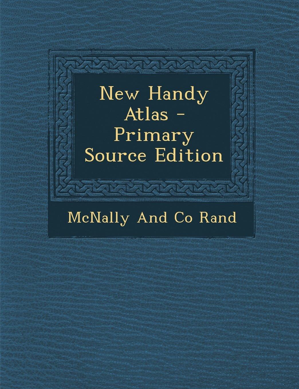 Read Online New Handy Atlas - Primary Source Edition pdf