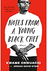 Notes from a Young Black Chef: A Memoir Kindle Edition