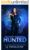 The Four Horsemen: Hunted (The Four Horsemen Series Book 3)