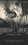 Striding Folly: Lord Peter Wimsey Book 15 (Lord Peter Wimsey Series)