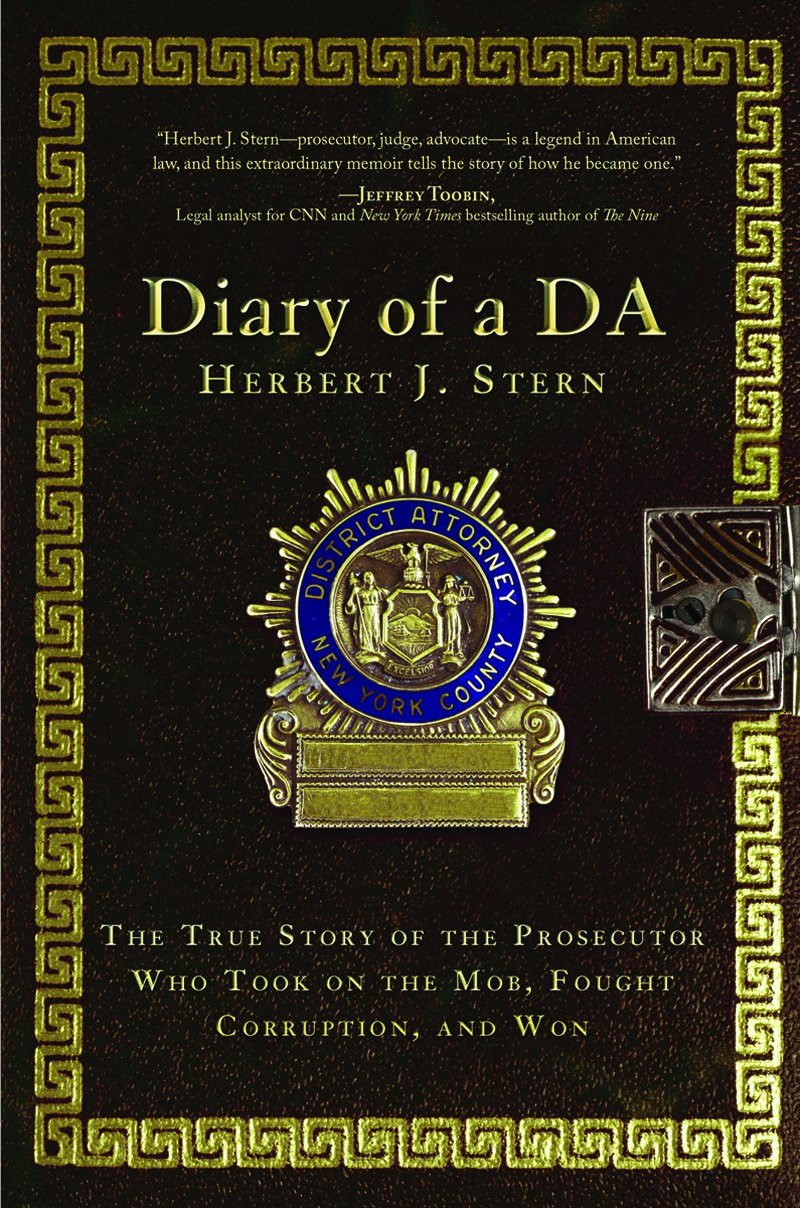 Diary of a DA: The True Story of the Prosecutor Who Took On the Mob, Fought Corruption, and Won pdf epub