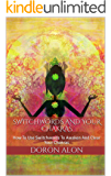 Switchwords And Your Chakras: How To Use Switchwords To Awaken And Clear Your Chakras (Switchwords Series Book 5) (English Edition)
