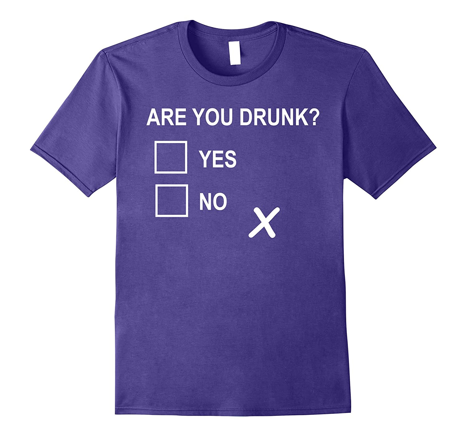 Are you Drunk? Yes or No Funny Party T Shirt-CD
