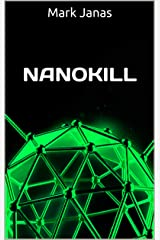 Nanokill Kindle Edition