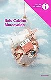 Marcovaldo: ovvero Le stagioni in città (Oscar opere di Italo Calvino Vol. 5)