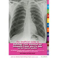 Unofficial Guide to Radiology (Unofficial Guides to Medicine)