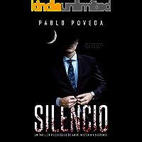 Silencio: una novela de Don, el millonario que llega donde la justicia no puede: Un thriller psicológico de amor, misterio y suspense (Suspenso romántico nº 4)
