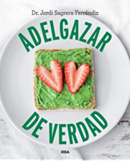 Adelgazar de verdad (Spanish Edition)