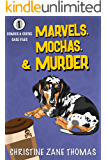 Marvels, Mochas, and Murder: A Cozy from a Male POV (Comics and Coffee Case Files Book 1)