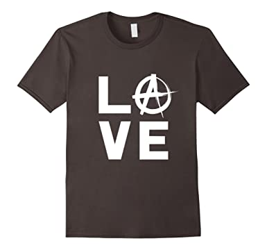 Amazon Love With Anarchy Symbol Cool Anarchist Resistance T