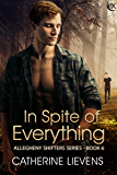 In Spite of Everything (Allegheny Shifters Book 6)