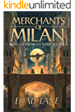 Merchants of Milan: Book One of the Night Flyer Trilogy