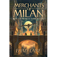 Merchants of Milan: Book One of the Night Flyer Trilogy (English Edition)