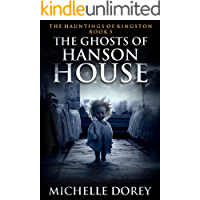 The Ghosts of Hanson House (The Hauntings of Kingston Book 5) book cover