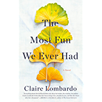 The Most Fun We Ever Had: A Novel (English Edition)