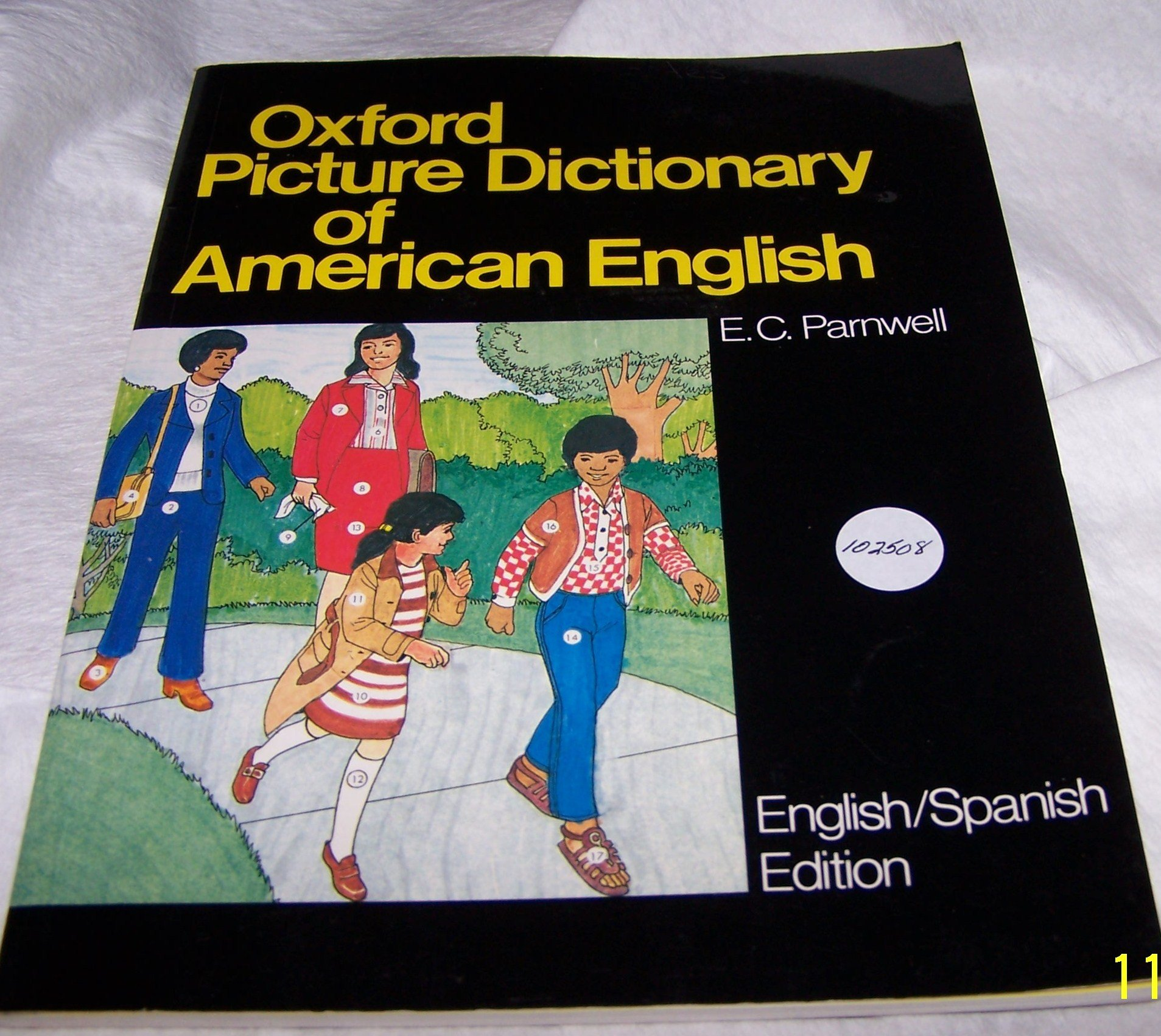 Oxford picture dictionary of american english spanish and english e c parnwell bernard case corinne burrows ray burrows 9780195023336 amazon com