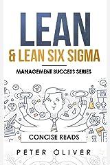 Lean & Lean Six Sigma: For Project Management (Management Success Book 5) Kindle Edition