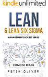 Lean & Lean Six Sigma: For Project Management (Management Success Book 5)