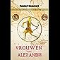 Alle Vrouwen van Alexander de Grote: De Historie (Nederlandse editie 2021)