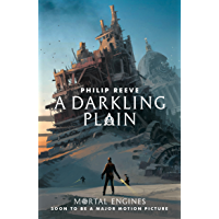 A Darkling Plain (Predator Cities Book 4) (English Edition)