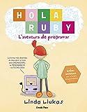 Hola Ruby. L'aventura de programar (Llibres d'entreteniment)