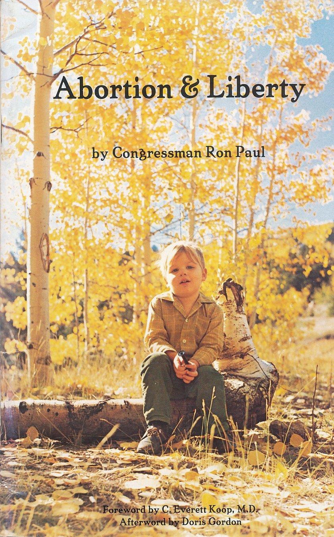 Abortion And Liberty (free Essay): Ron Paul: 9780912453026: Amazon:  Books