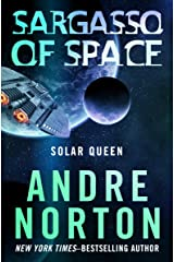 Sargasso of Space (The Solar Queen Series Book 1) Kindle Edition