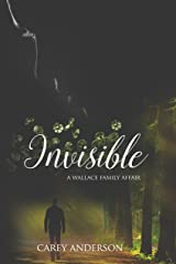 Invisible: Wallace Family Affairs Volume III Kindle Edition