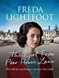 The Girl From Poor House Lane (Poor House Lane Sagas Book 1)