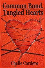 Common Bond, Tangled Hearts Kindle Edition