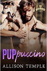 Puppuccino: Bold Brew Book 2 Kindle Edition