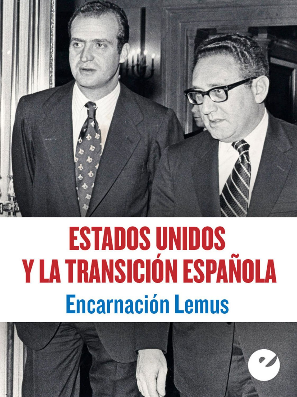 Estados Unidos y la Transición española eBook: López, Encarnación Lemus: Amazon.es: Tienda Kindle