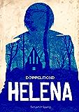 Helena - Eine Doppelmond-Novelle