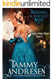 Taming a Wicked Rake (Taming the Duke's Heart Book 9)