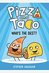 Pizza and Taco: Who's the Best? Kindle Edition