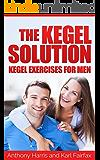 The Kegel Solution - Kegel Exercises for Men