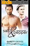 Salt & Pepper: A Spice of Life Novel